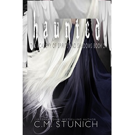 Haunted by C.M. Stunich