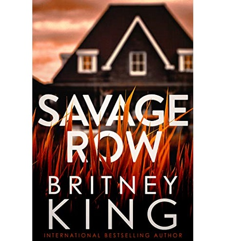 Savage Row by Britney King