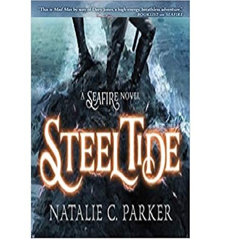 Steel Tide by Natalie C. Parker