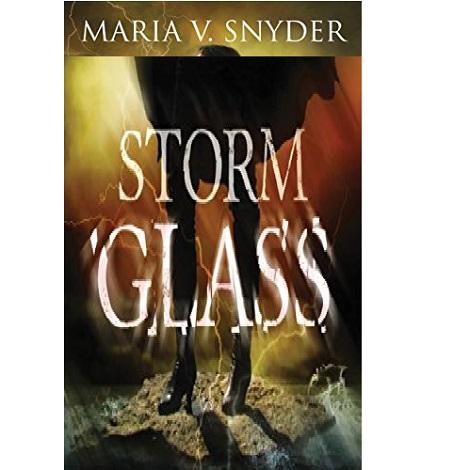 Storm Glass by Maria V. Snyder