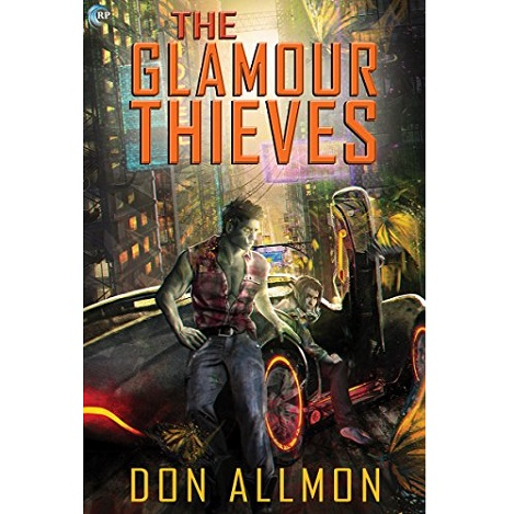 The Glamour Thieves by Don Allmon