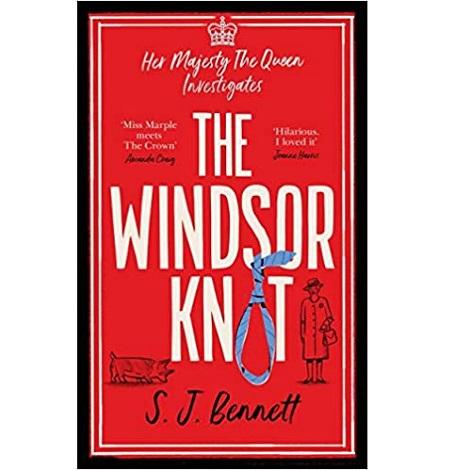 The Windsor Knot by S.J. Bennett
