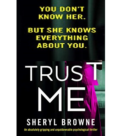 Trust Me by Sheryl Browne