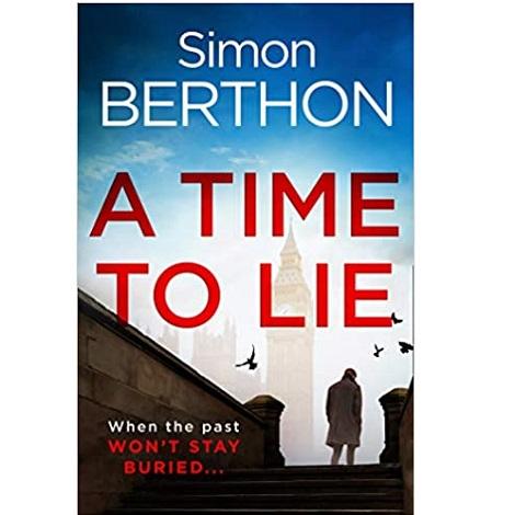 A Time To Lie by Simon Berthon