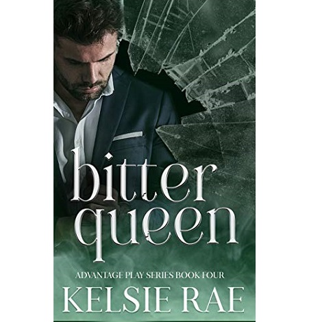Bitter Queen by Kelsie Rae