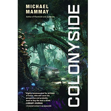 Colonyside by Michael Mammay