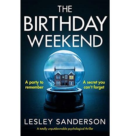 The Birthday Weekend by Lesley Sanderson