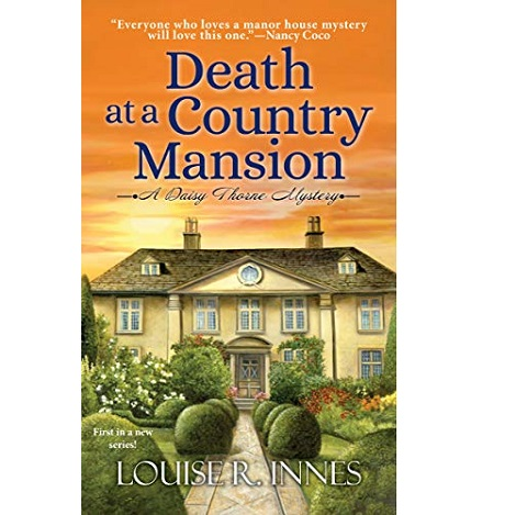 Death at a Country Mansion by Louise R. Innes