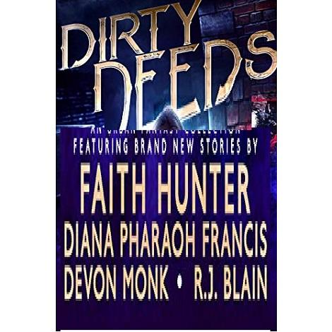 Dirty Deeds by Faith HunterDirty Deeds by Faith Hunter
