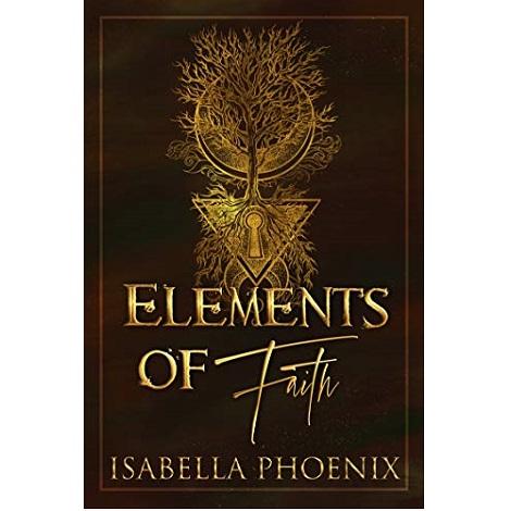 Elements of Faith by Isabella Phoenix