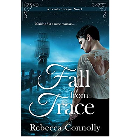 Fall From Trace by Rebecca Connolly