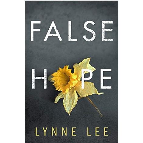 False Hope by Lynne Lee