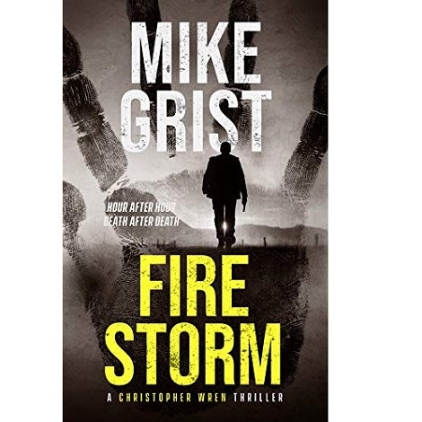 Firestorm by Mike Grist