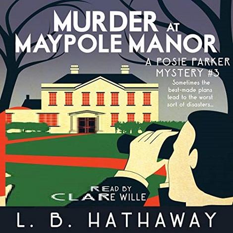 Murder at Maypole Manor by L.B. Hathaway