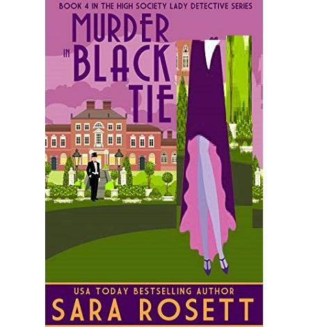 Murder in Black Tie by Sara Rosett