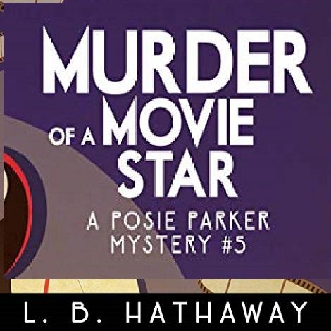 Murder of a Movie Star by L.B. Hathaway