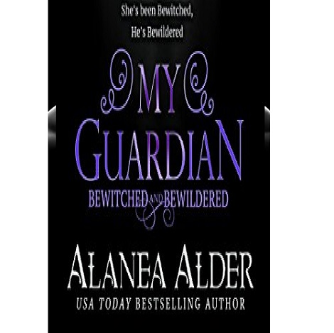 My Guardian by Alanea Alder