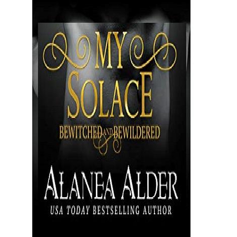 My Solace by Alanea Alder