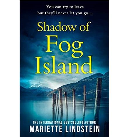 Shadow of Fog Island by Mariette Lindstein