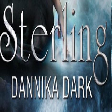 Sterling by Dannika Dark