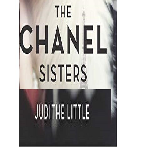 The Chanel Sisters by Judithe Little
