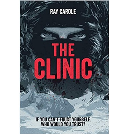 The Clinic by Ray Carole