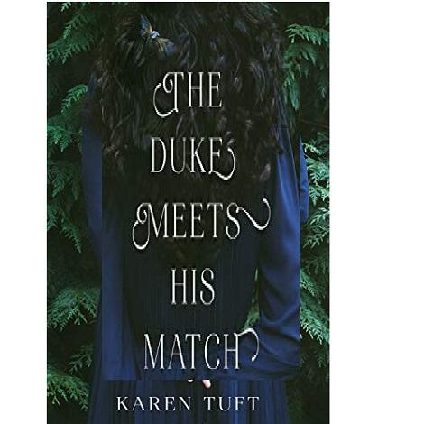 The Duke Meets His Match by Karen Tuft