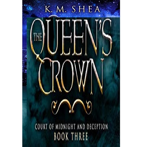 The Queen's Crown by K.M. Shea