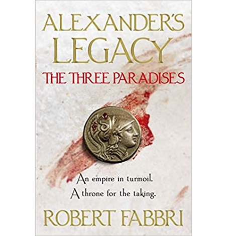 The Three Paradises by Robert Fabbri
