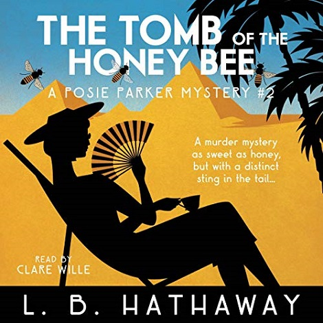 The Tomb of the Honey Bee by L.B. Hathaway