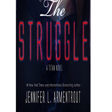 The struggle by Jennifer L. Armentrout