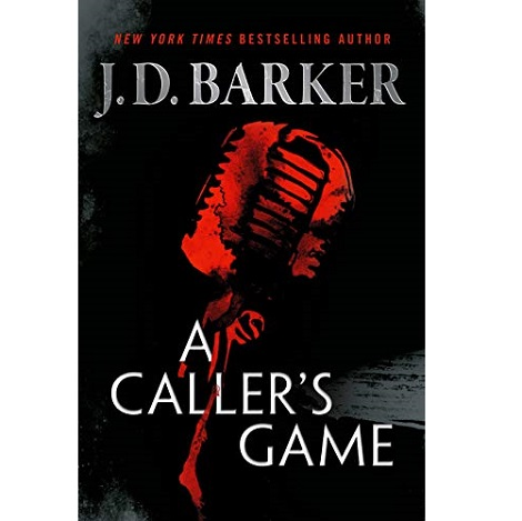 A Caller's Game by J.D. Barker
