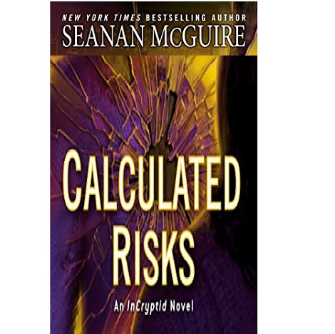 Calculated Risks by Seanan McGuire