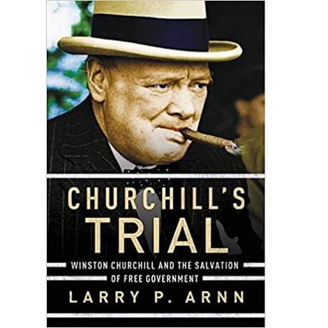 Churchill's Trial by Larry P. Arnn