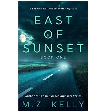 East of Sunset by M.Z. Kelly