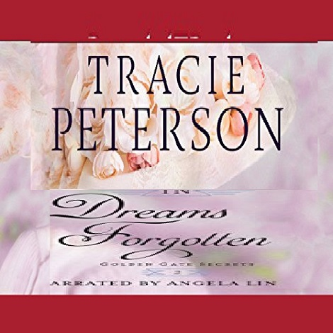 In Dreams Forgotten by Tracie Peterson