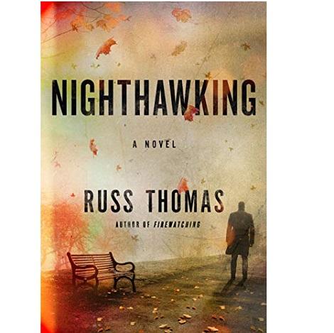 Nighthawking by Russ Thomas