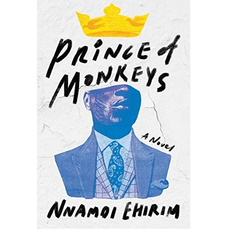 Prince Of Monkeys by Nnamdi Ehirim