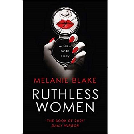 Ruthless Women by Melanie Blake