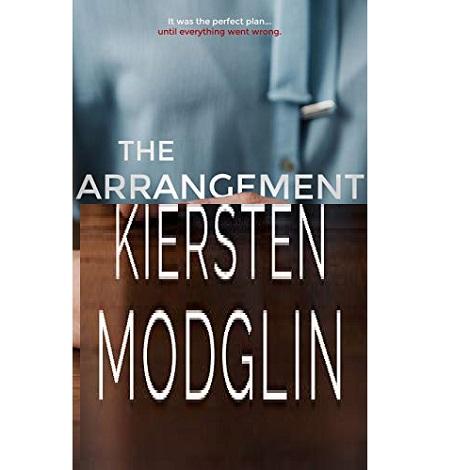 The Arrangement by Kiersten Modglin