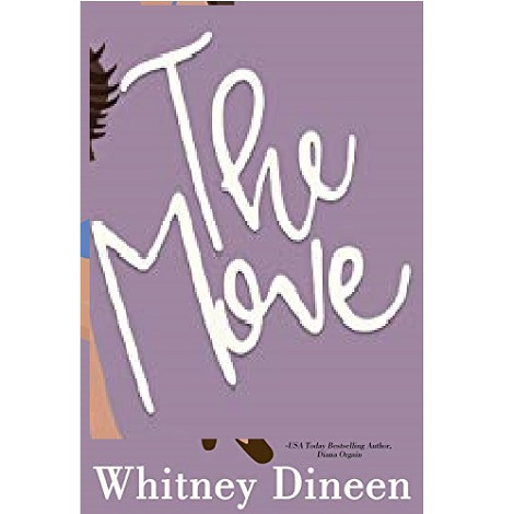 The Move by Whitney Dineen