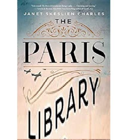 The Paris Library by Janet Skeslien Charles