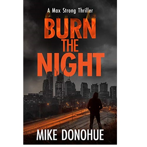 Burn the Night by Mike Donohue