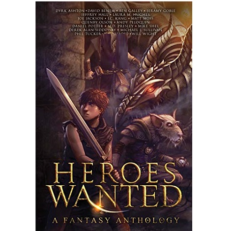 Heroes Wanted by Ben Galley