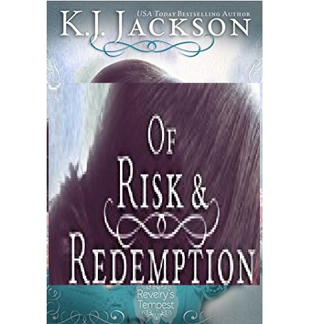 Of Risk & Redemption by K.J. Jackson