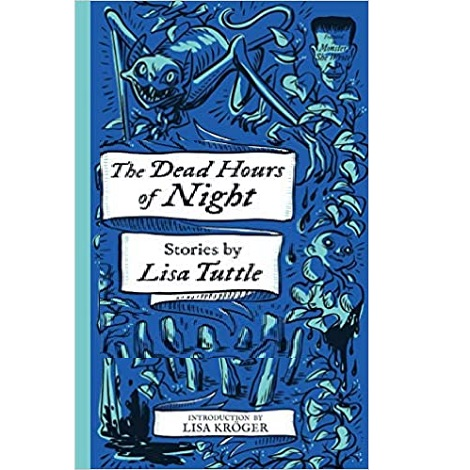 The Dead Hours of Night by Lisa Tuttle