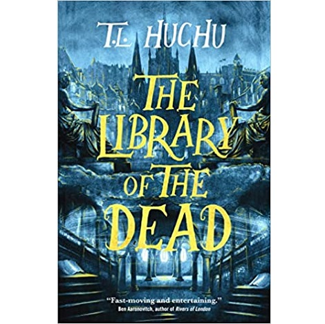 The Library of the Dead by T.L. Huchu