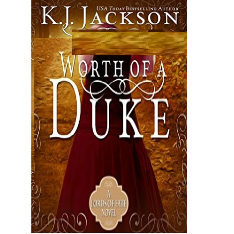 Worth of a Duke by K.J. Jackson