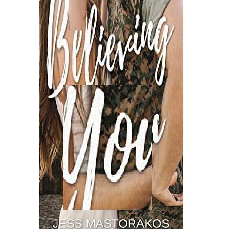 Believing in You by Jess Mastorakos