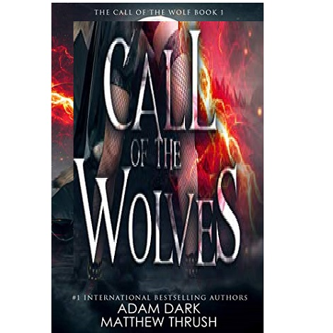 Call of the Wolves by Adam Dark